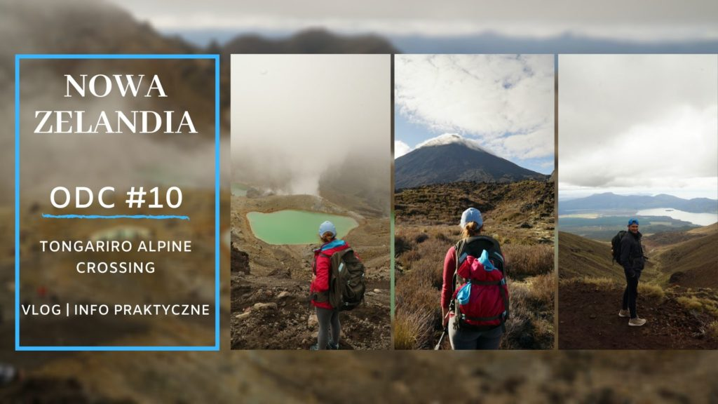 NOWA ZELANDIA🇳🇿 #10 | Tongariro Alpine Crossing 🌋